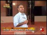 Türk Televizyonlarýnda Unutulamaz En Komik Anlar :)