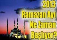 2013 Ramazan Ayý Ne Zaman Baþlayacak?
