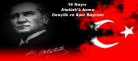 19 Mayýs Atatürk'ü Anma Gençlik ve Spor Bayramý